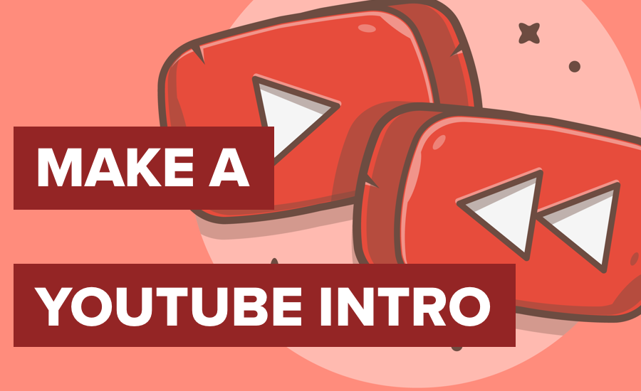 how to make a beginning for a YouTube video