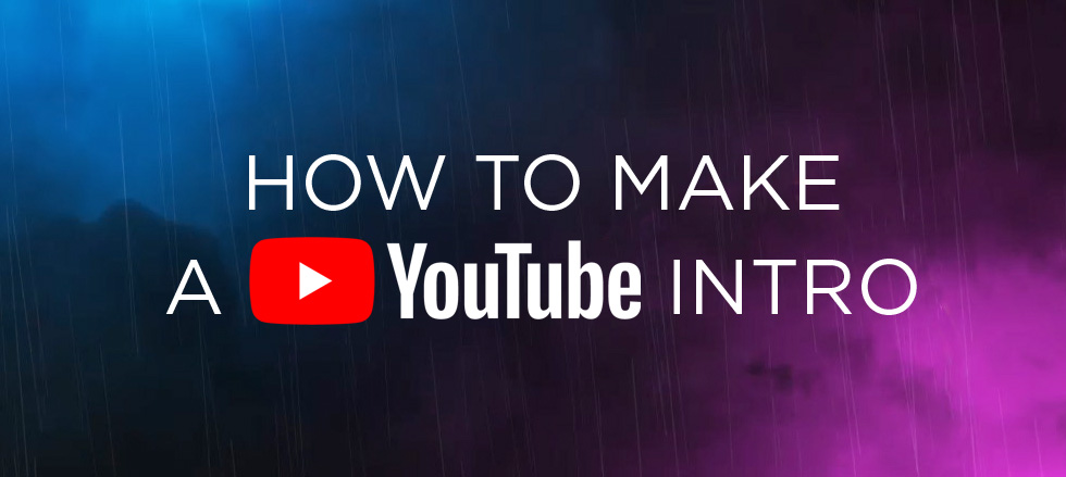 how to make an intro