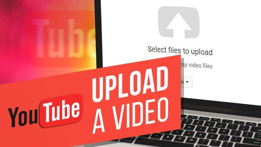 how to upload YouTube videos
